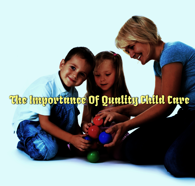 the-importance-of-quality-child-care