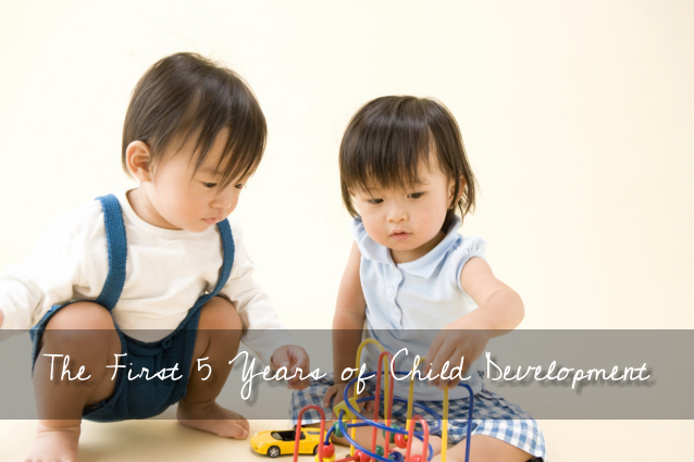 The First 5 Years of Child Development