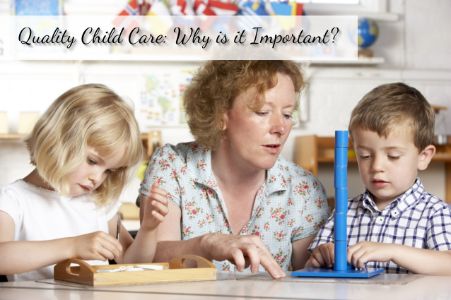 Quality Child Care: Why is it Important?